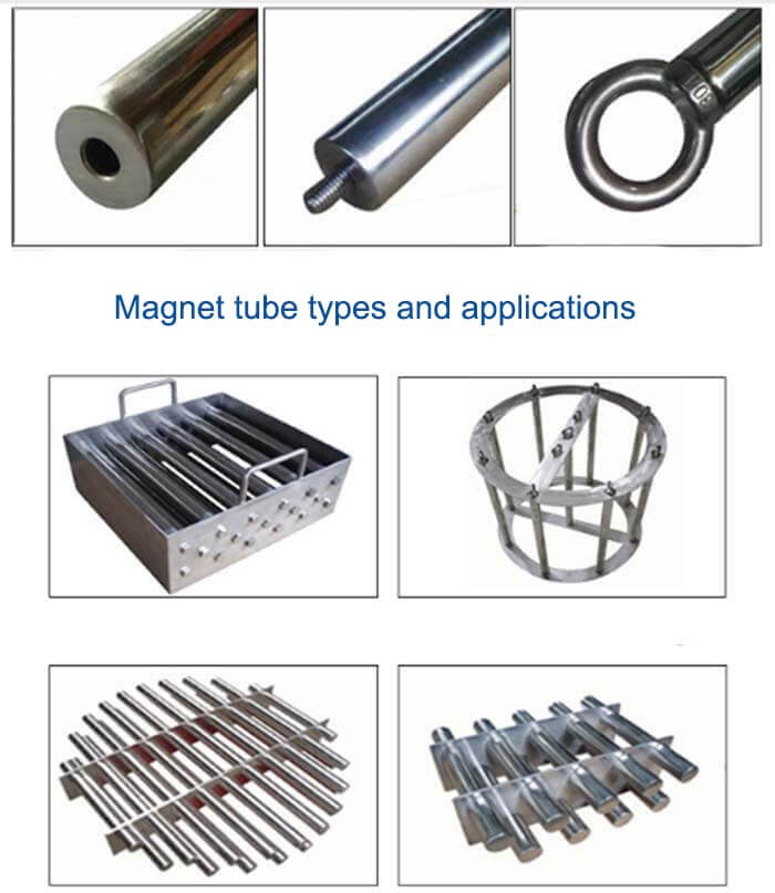 Magnet tube types and applications
